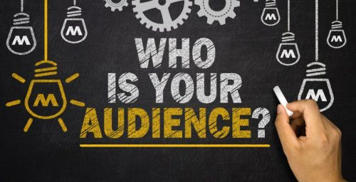 Step 2: Know Your Audiences' Needs